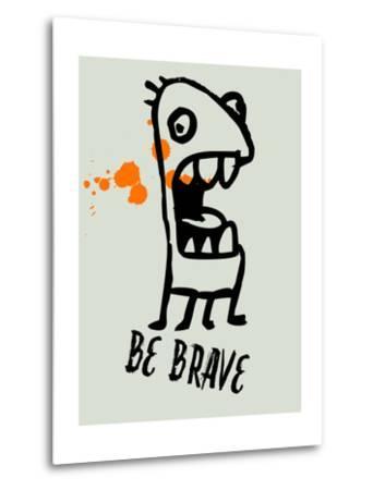 Be Brave 1-Lina Lu-Metal Print