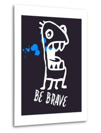 Be Brave 2-Lina Lu-Metal Print