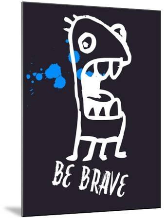 Be Brave 2-Lina Lu-Mounted Art Print