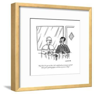 """Hey Neil, I've got an idea?let's really freak out everyone and tell them ?"" - Cartoon-Joe Dator-Framed Premium Giclee Print"