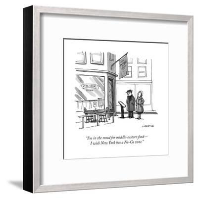 """I'm in the mood for middle-eastern food?I wish New York has a No-Go zone. - New Yorker Cartoon-Joe Dator-Framed Premium Giclee Print"