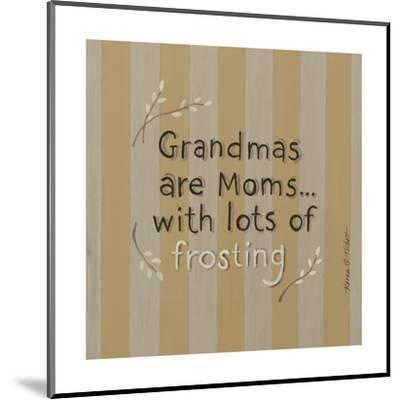 Grandmas-Karen Tribett-Mounted Art Print