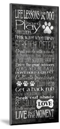 Life Lessons from a Dog-Kathy Middlebrook-Mounted Art Print