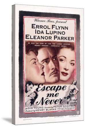 Escape Me Never, Ida Lupino, Errol Flynn, Eleanor Parker, 1947--Stretched Canvas Print