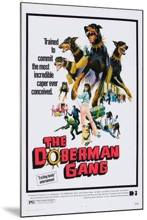 The Doberman Gang, 1972--Mounted Art Print