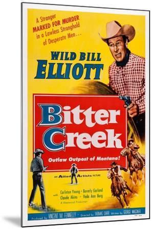 Bitter Creek, Bill Elliott, 1954--Mounted Art Print