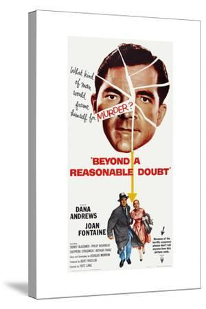Beyond a Reasonable Doubt, Top: Dana Andrews; Bottom: Dana Andrews, Joan Fontaine, 1956--Stretched Canvas Print
