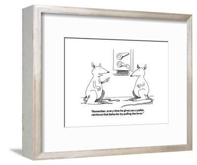 """""""Remember, every time he gives you a pellet, reinforce that behavior by p?"""" - Cartoon-Joe Dator-Framed Premium Giclee Print"""