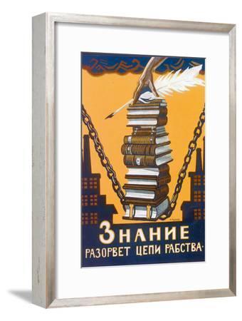 Knowledge Will Break the Chains of Slavery, Poster, 1920-Alexei Radakov-Framed Giclee Print