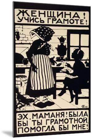 Woman! Learn Your Letters!, 1923-Elizaveta Sergeevna Kruglikova-Mounted Giclee Print