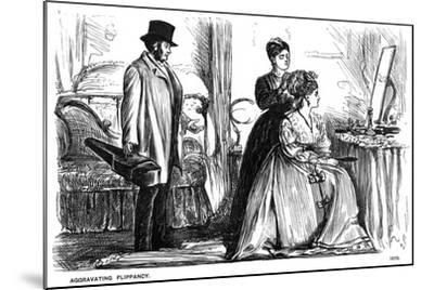 Aggravating Flippancy, 1870-George Du Maurier-Mounted Giclee Print