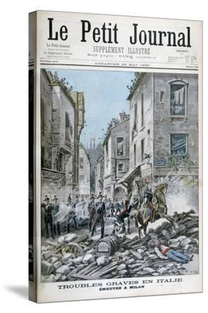 Serious Disorders and Rioting in Milan, Italy, 1898-Henri Meyer-Stretched Canvas Print