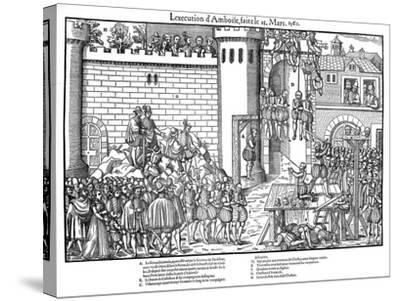 Execution of Conspirators at Amboise, French Religious Wars, March 1560-Jacques Tortorel-Stretched Canvas Print