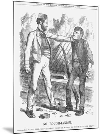 No Rough-Ianism, 1866-John Tenniel-Mounted Giclee Print