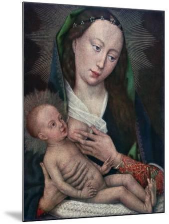 Virgin and Child, 1420-1460-Rogier van der Weyden-Mounted Giclee Print
