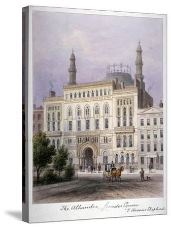 The Alhambra, Leicester Square, Westminster, London, C1858-Thomas Hosmer Shepherd-Stretched Canvas Print