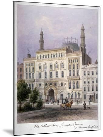 The Alhambra, Leicester Square, Westminster, London, C1858-Thomas Hosmer Shepherd-Mounted Giclee Print