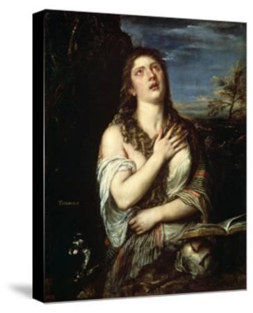 The Repentant Mary Magdalene, 1560S-Titian (Tiziano Vecelli)-Stretched Canvas Print