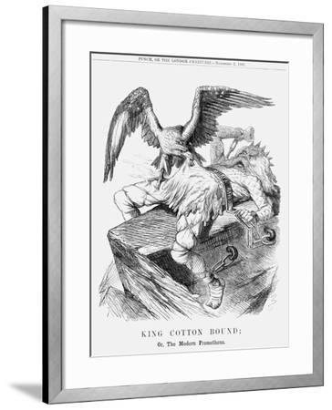 King Cotton Bound; Or, the Modern Prometheus, 1861--Framed Giclee Print