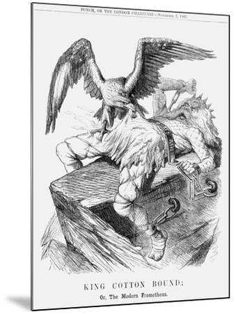 King Cotton Bound; Or, the Modern Prometheus, 1861--Mounted Giclee Print