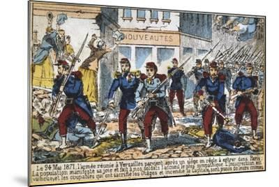 Government Soldiers Advancing into Paris to Suppress the Commune, 24th May 1871--Mounted Giclee Print