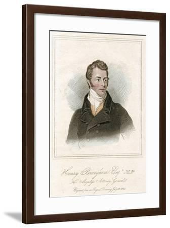 Henry Peter Brougham, 1st Baron Brougham and Vaux, Scottish Lawyer and Politician, C1820--Framed Giclee Print