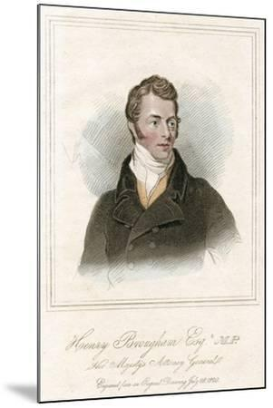 Henry Peter Brougham, 1st Baron Brougham and Vaux, Scottish Lawyer and Politician, C1820--Mounted Giclee Print