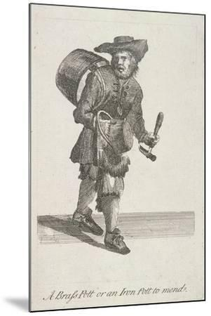 A Brass Pott or an Iron Pott to Mend, Cries of London, C1688-Marcellus Laroon-Mounted Giclee Print