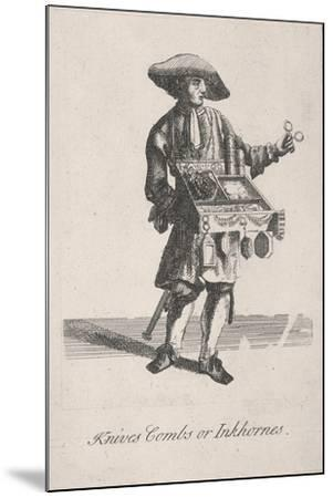 Knives Combs or Inkhornes, Cries of London, C1688-Marcellus Laroon-Mounted Giclee Print