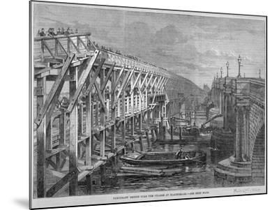 Temporary Wooden Bridge over the River Thames at Blackfriars, London, 1864--Mounted Giclee Print