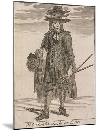 Old Cloaks, Suits, or Coats, Cries of London-Marcellus Laroon-Mounted Giclee Print