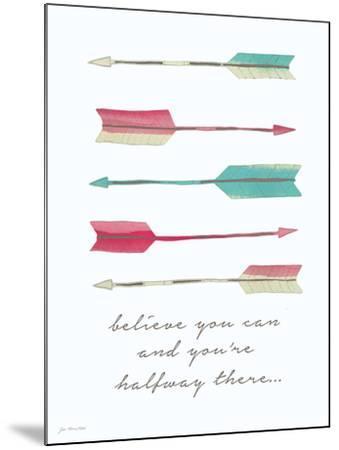 Believe You Can-Jo Moulton-Mounted Art Print