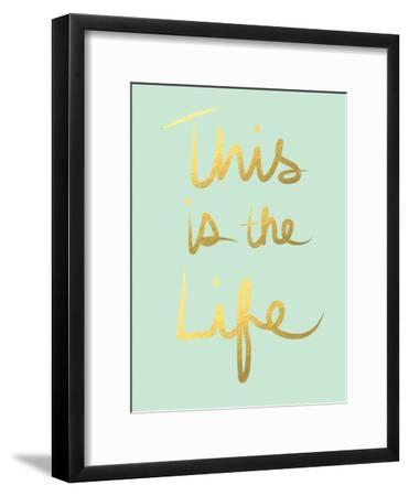 This Is the Life Mint Gold-Linda Woods-Framed Premium Giclee Print