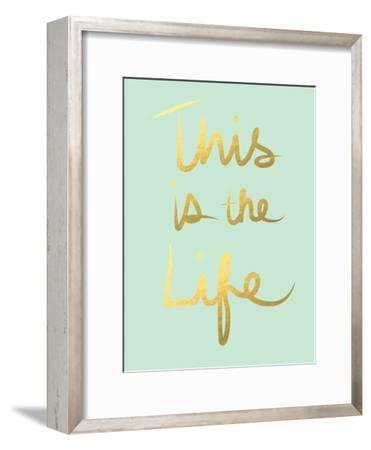 This Is the Life Mint Gold-Linda Woods-Framed Art Print
