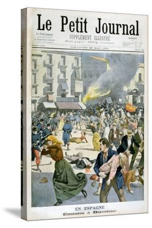 In Spain, Riots Break Out in Barcelona, 1901--Stretched Canvas Print