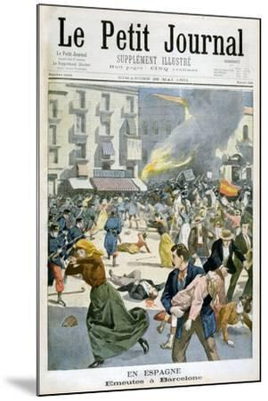 In Spain, Riots Break Out in Barcelona, 1901--Mounted Giclee Print
