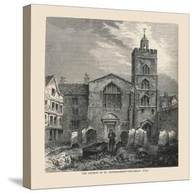 The Church of St, Bartholomew-The-Great, 1737--Stretched Canvas Print