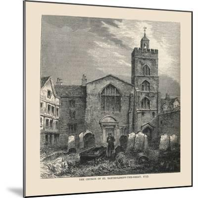 The Church of St, Bartholomew-The-Great, 1737--Mounted Giclee Print