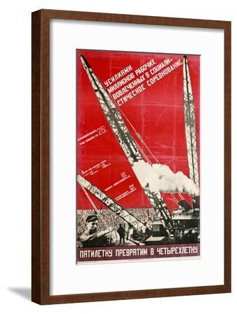 We Will Turn the Five-Year Plan into a Four-Year Plan-Gustav Klutsis-Framed Giclee Print