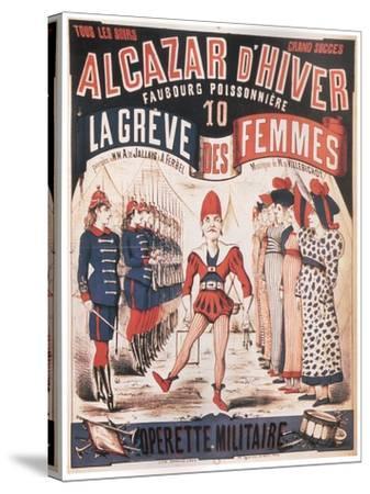 Poster for the Operetta La Grêve Des Femmes by A. De Villebichot, 1879-1880-Charles Lévy-Stretched Canvas Print