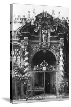 The Porch of St Mary the Virgin Church, Oxford, Oxfordshire, Early 20th Century--Stretched Canvas Print