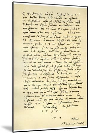 Letter from Martin Luther to Thomas Cromwell, 9th April 1536-Martin Luther-Mounted Giclee Print