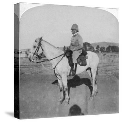 Major-General John French, the Intrepid Cavalry Leader, Pretoria, South Africa, Boer War, 1901-Underwood & Underwood-Stretched Canvas Print