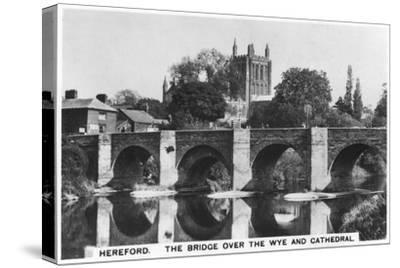 The Bridge over the Wye and Cathedral, Hereford, 1936--Stretched Canvas Print