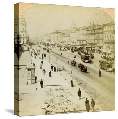 Nevsky Prospekt, the Principal Street of St Petersburg, Russia, 1897-Underwood & Underwood-Stretched Canvas Print