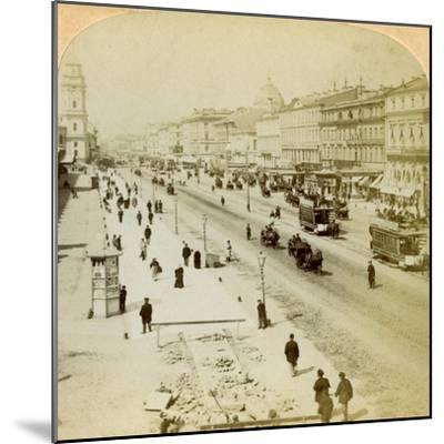 Nevsky Prospekt, the Principal Street of St Petersburg, Russia, 1897-Underwood & Underwood-Mounted Giclee Print