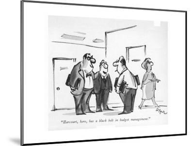 """Harcourt, here, has a black belt in budget management."" - New Yorker Cartoon-Lee Lorenz-Mounted Premium Giclee Print"