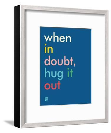 Wee Say, Hug It Out-Wee Society-Framed Premium Giclee Print