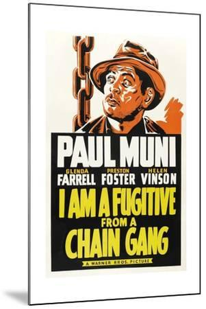 I Am a Fugitive from a Chain Gang, 1932--Mounted Giclee Print