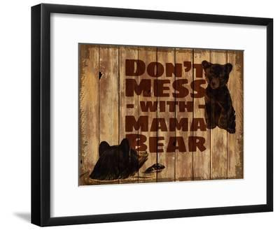 Don't Mess with Mama Bear--Framed Giclee Print